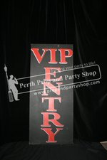 """29-""""VIP ENTRY"""" sign"""