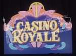 """17-""""CASINO ROYALE"""" sign"""